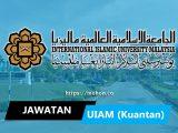 jawatan kosong terkini universiti islam antarabangsa malaysia uiam