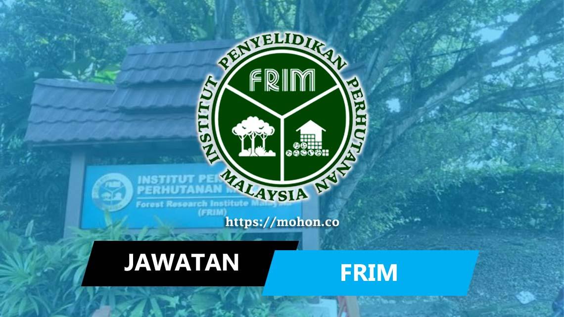 Permohonan Jawatan Kosong Institut Penyelidikan Perhutanan Malaysia Frim Portal Kerja Kosong Graduan