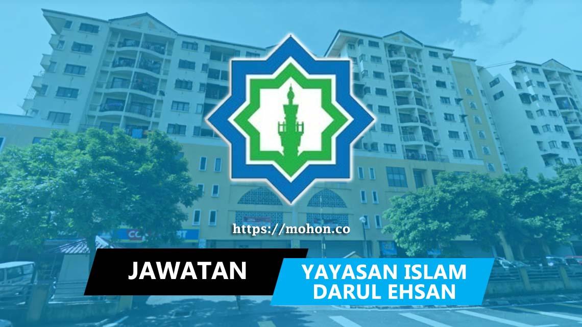 Jawatan Kosong Terkini Yayasan Islam Darul Ehsan Yide