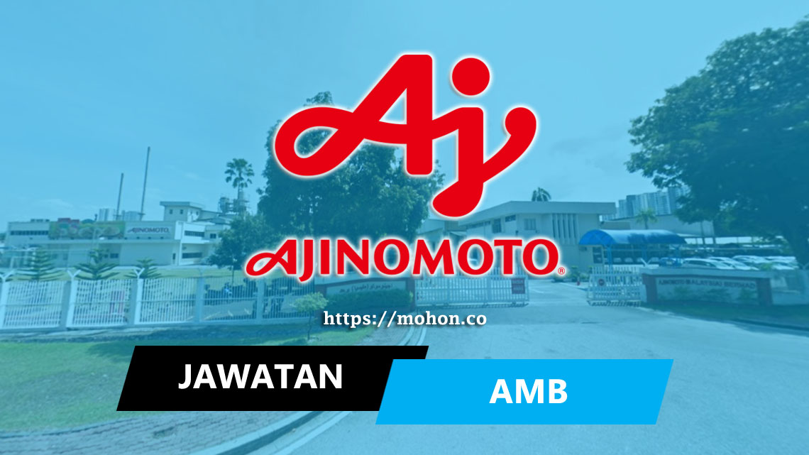 Ajinomoto (Malaysia) Berhad (AMB)