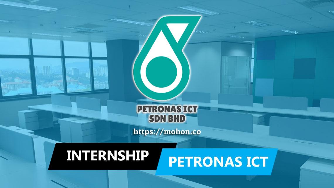 Pelatih (Internship) PETRONAS ICT Sdn Bhd