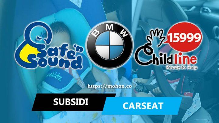 Program Subsidi Car Seat dari BMW Malaysia RM100