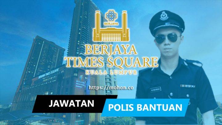Polis Bantuan Berjaya Times Square Kuala Lumpur