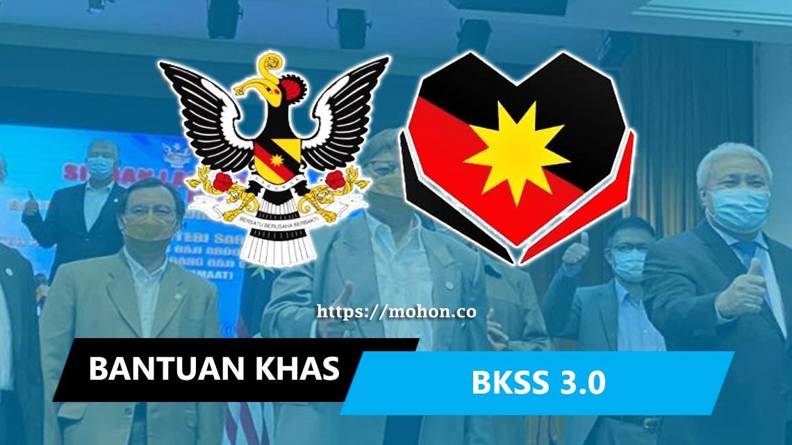 BKSS 3.0 – Bantuan Sarawakku Sayang 3.0