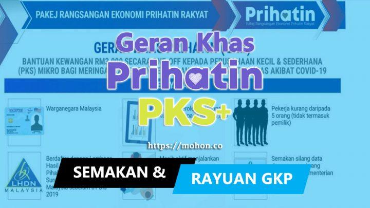 Semakan, Rayuan dan Pembayaran Geran Khas Prihatin (GKP) PKS Mikro