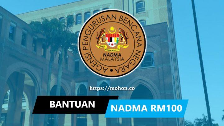 Bantuan NADMA RM100 Sehari