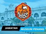 jawatan kosong lembaga muzium negeri pulau pinang