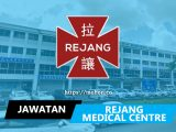 jawatan kosong rejang specialist hospital sdn bhd
