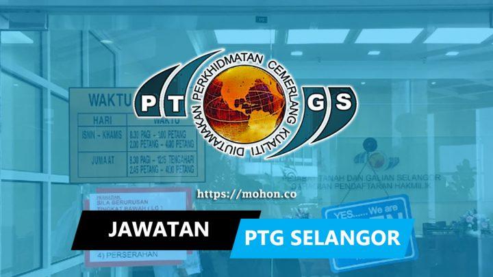 Pejabat Tanah Dan Galian Selangor (PTG Selangor)